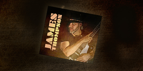 Preview the Album – James Thompson (self titled, 2015)